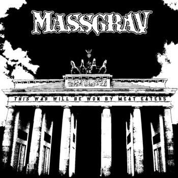 MASSGRAV- This War Will Be Won By Meat Eaters CD