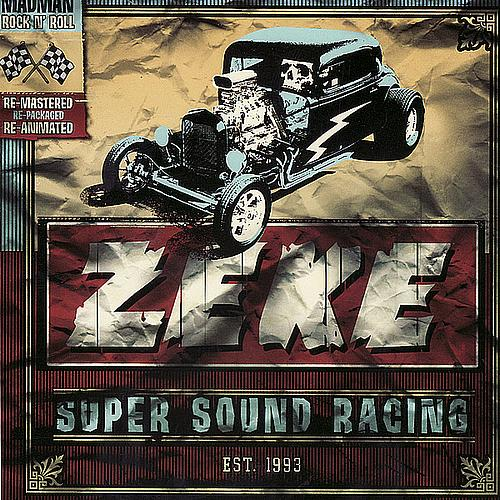 ZEKE - Super Sound Racing CD