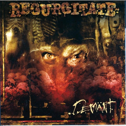 REGURGITATE - Deviant CD