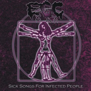 EROTIC GORE CUNT - Sick Songs For Infected People CD
