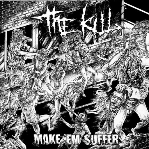 THE KILL – Make 'Em Suffer CD