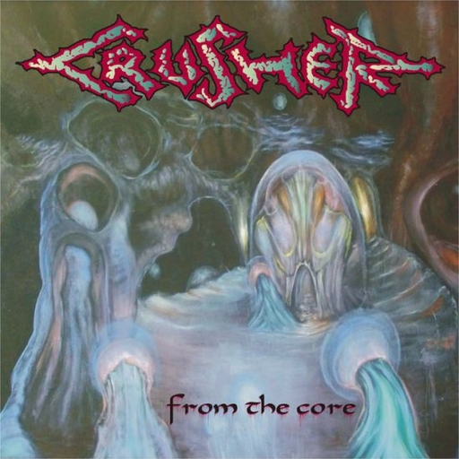 CRUSHER - From The Core CD
