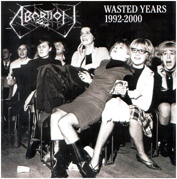 ABORTION - Wasted Years 1992 - 2000 CD