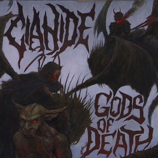 CIANIDE - Gods Of Death CD