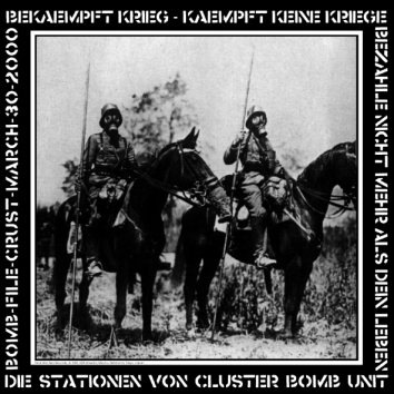CLUSTER BOMB UNIT - Die Stationen von Cluster Bomb Unit LP