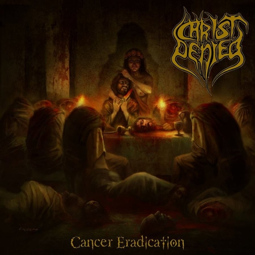 CHRIST DENIED - Cancer Eradication CD