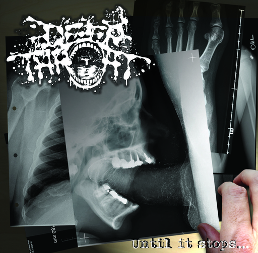 DEEP THROAT - Until It Stops CD
