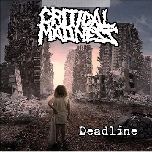 CRITICAL MADNESS - Deadline CD