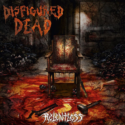 DISFIGURED DEAD - Relentless CD