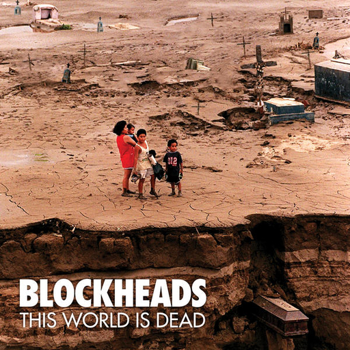 BLOCKHEADS - This World Is Dead CD