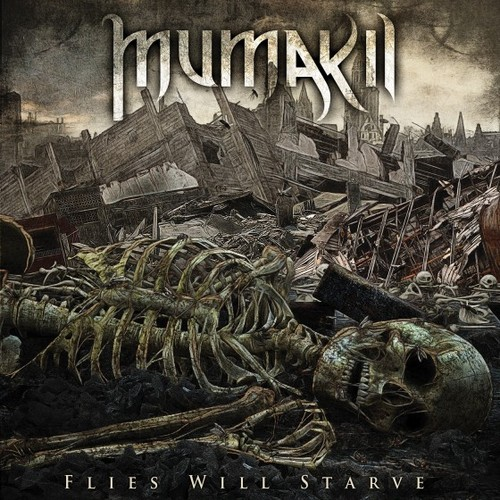 MUMAKIL - Flies Will Starve CD