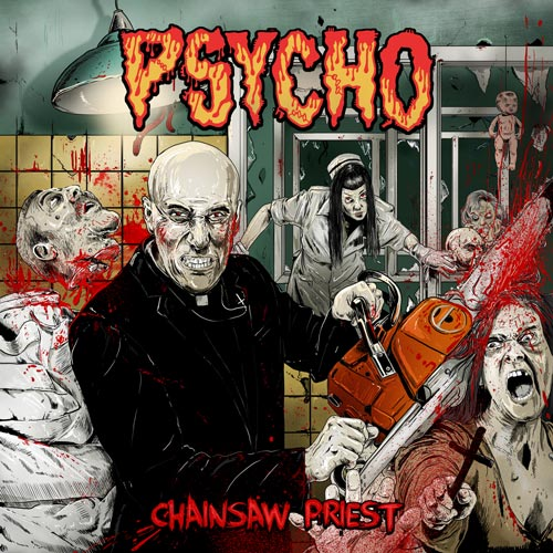 PSYCHO - Chainsaw Priest CD
