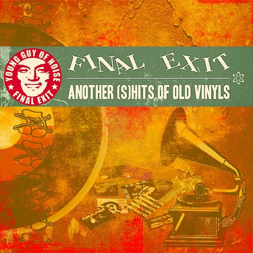 FINAL EXIT - Another (S)shits Of Old Vinyls CD