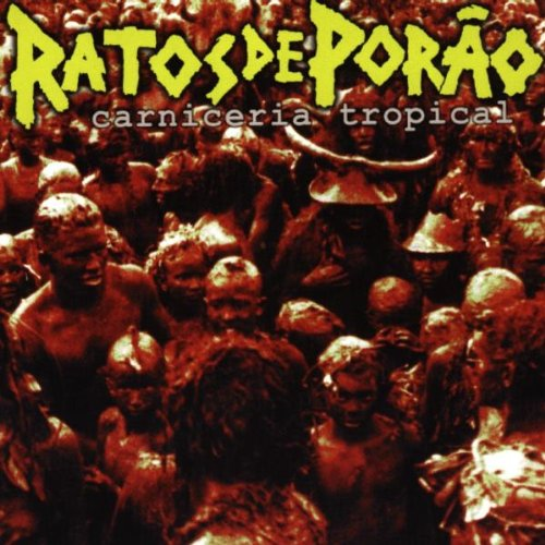 RATOS DE PORAO - Carniceria Tropical CD digipack
