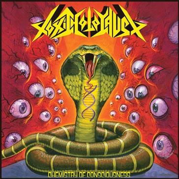 TOXIC HOLOCAUST - Chemistry Of Consciousness CD