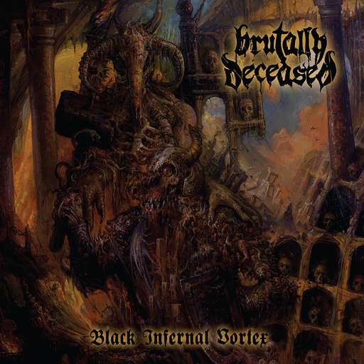 BRUTALLY DECEASED - Black Infernal Vortex CD digipack