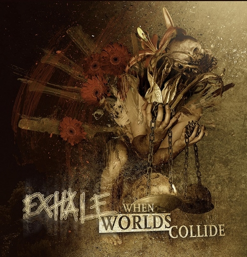 EXHALE - When Worlds Collide LP