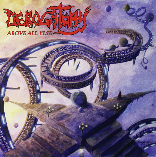 DEROGATORY - Above All Else CD