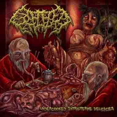 SPLATTERED ENTRAILS - Undercooked Intrauterine Delicacies CD