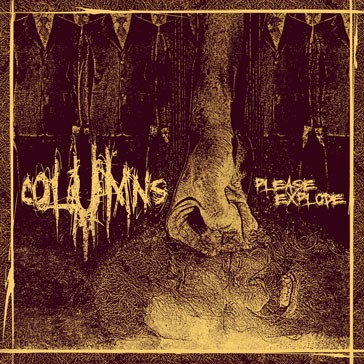 COLUMNS - Please Explode CD