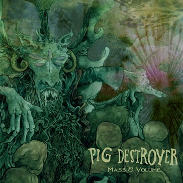 PIG DESTROYER - Mass @ Volume CD