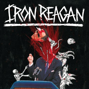 IRON REAGAN - The Tyranny Of Will CD deluxe