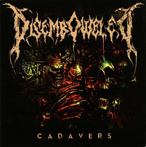DISEMBOWELED - Cadavers CD