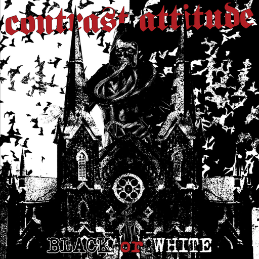 CONTRAST ATTITUDE - Black or White EP