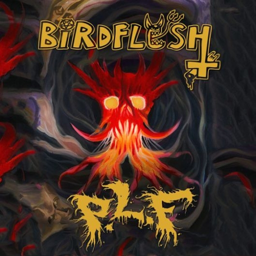 BIRDFLESH/P.L.F. split CD