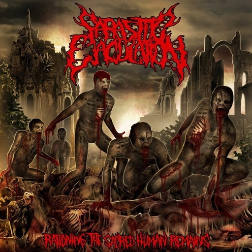 PARASITIC EJACULATION - Rationing The Sacred Human Remains CD