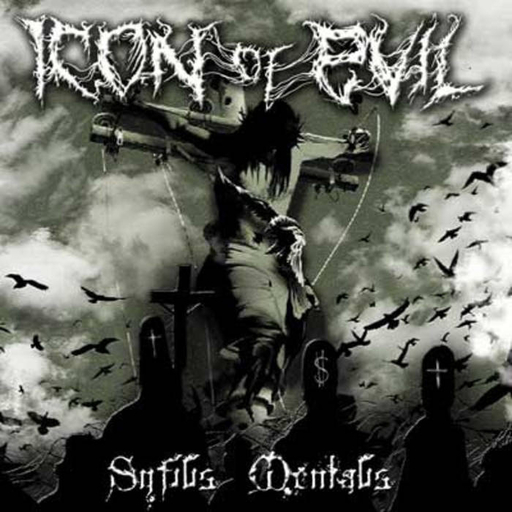 ICON OF EVIL - Syfylis Mentalis CD