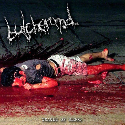 BUTCHER M.D. - Traces Of Blood CD