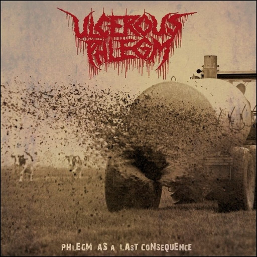ULCEROUS PHLEGM - Phlegm As A Last Consequence CD