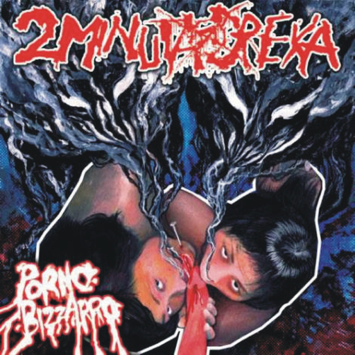 2 MINUTA DREKA - Porno Bizzarro CD