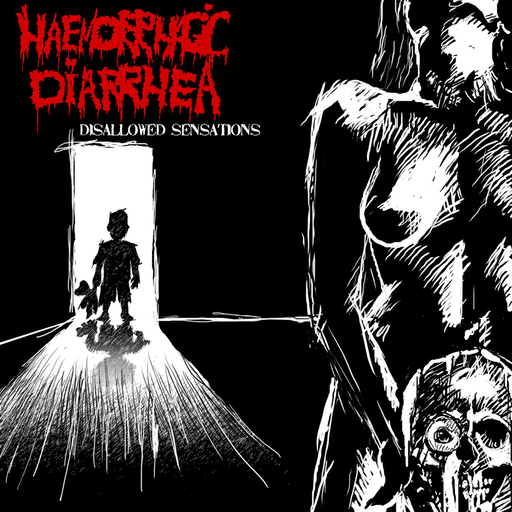 HAEMORRHAGIC DIARRHEA – Disallowed Sensations CD