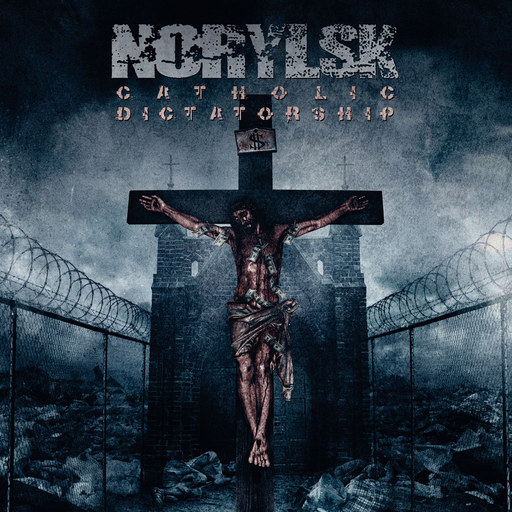 NORYLSK - Catholic Dictatorship CD
