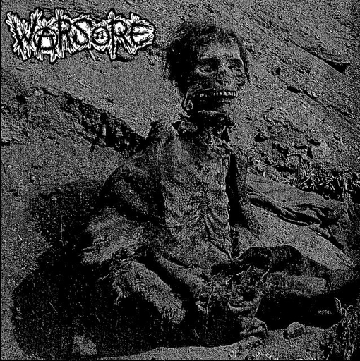 "WARSORE/SOIL OF IGNORANCE split 7""EP"