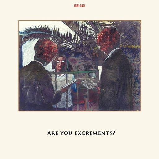 C.S.S.O. - Are You Excrements? LP