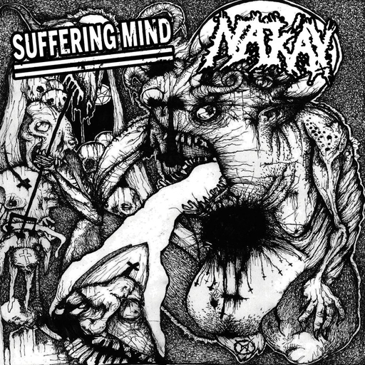 SUFFERING MIND / NAK'AY split LP
