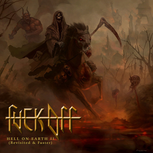 FUCK OFF - Hell On Earth II (Revisited & Faster) CD