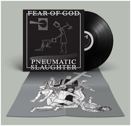 FEAR OF GOD - Pneumatic Slaughter LP