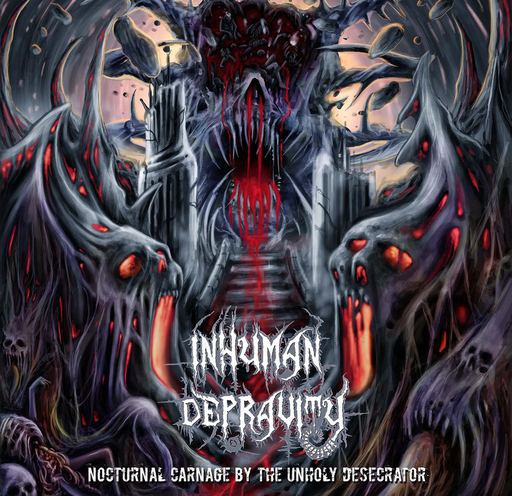 INHUMAN DEPRAVITY - Nocturnal Carnage By The Unholy Desecration CD