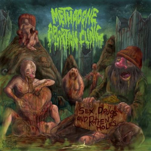 METHADONE ABORTION CLINIC - Sex, Drugs And Rotten Holes CD