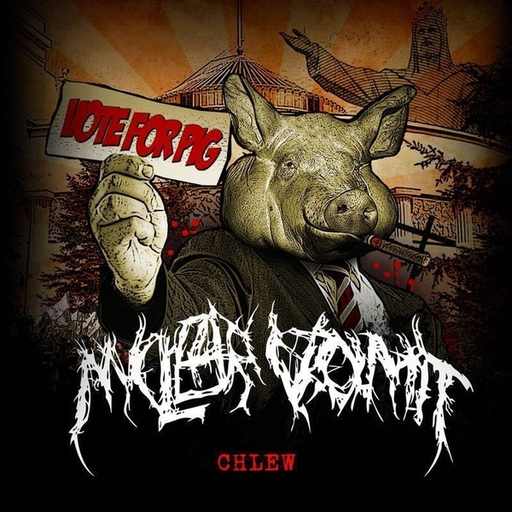 NUCLEAR VOMIT - Chlew CD