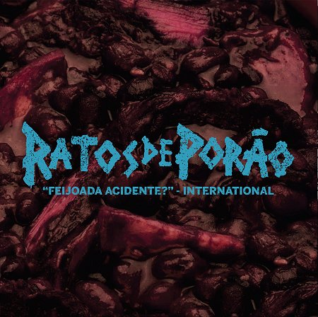 RATOS DE PORAO - Feijoada Acidente? International LP