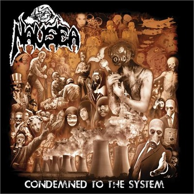 NAUSEA - Condemned To The System CD