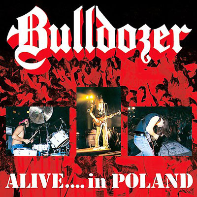 BULLDOZER - Alive in Poland CD