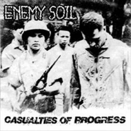 ENEMY SOIL - Casualties Of Progress CD