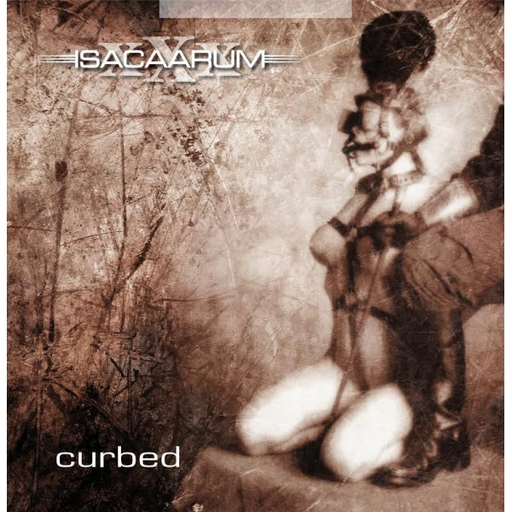ISACAARUM - Curbed LP