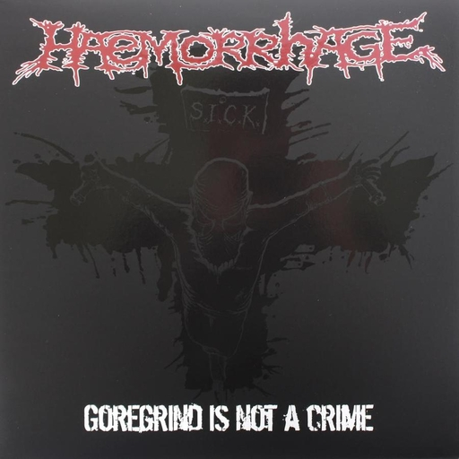 HAEMORRHAGE - Goregrind is not a Crime LP